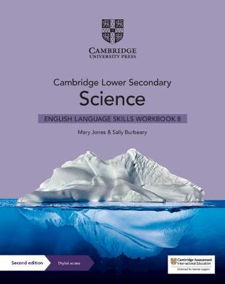 Cambridge Lower Secondary Science English Language Skills Workbook 8 with Digital Access (1 Year)