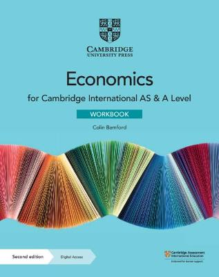 Cambridge International AS & A Level Economics Workbook with Digital Access (2 Years)