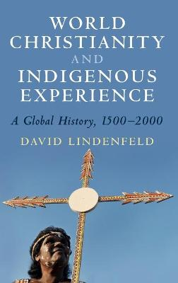 World Christianity and Indigenous Experience