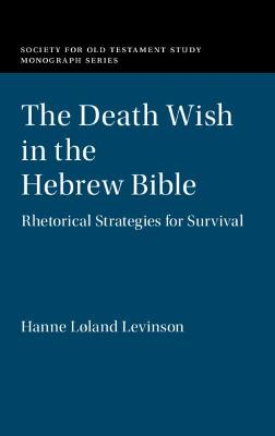 The Death Wish in the Hebrew Bible