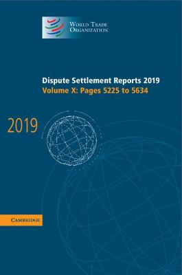 Dispute Settlement Reports 2019: Volume 10, Pages 5225 to 5634