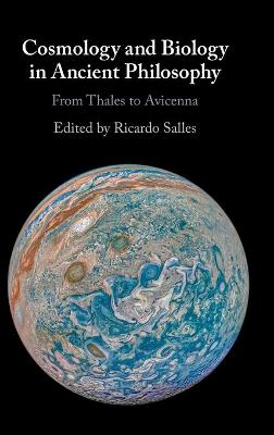 Cosmology and Biology in Ancient Philosophy