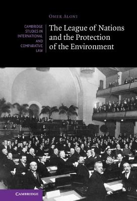 The League of Nations and the Protection of the Environment