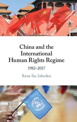 China and the International Human Rights Regime