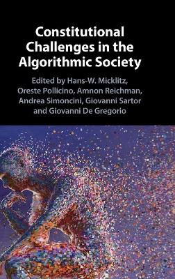 Constitutional Challenges in the Algorithmic Society
