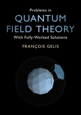 Problems in Quantum Field Theory