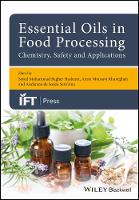 Essential Oils in Food Processing: Chemistry, Safety and Applications