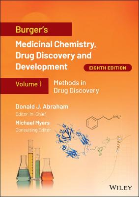 Burger's Medicinal Chemistry, Drug Discovery and Development, Eighth Edition Set Volumes 1-8