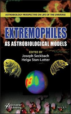 Extremophile as Astrobiological Models