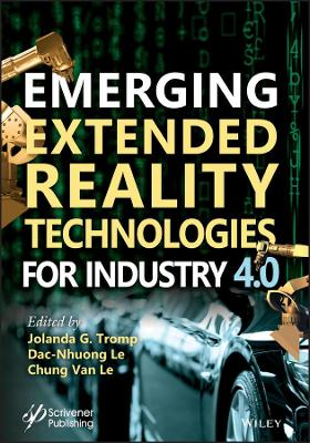 Emerging Extended Reality Technologies for Industry 4.0