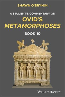 Commentary on Ovid's Metamorphoses Book 10
