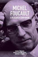 Michel Foucault: A Research Companion