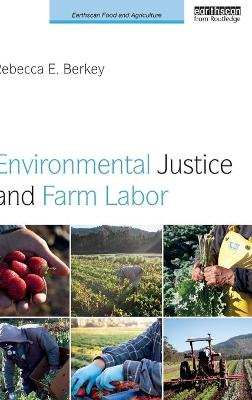 Environmental Justice and Farm Labor