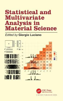 Statistical and Multivariate Analysis in Material Science