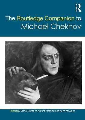 Routledge Companion to Michael Chekhov