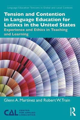 Tension and Contention in Language Education for Latinxs in the United States
