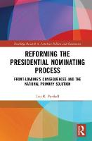 Reforming the Presidential Nominating Process