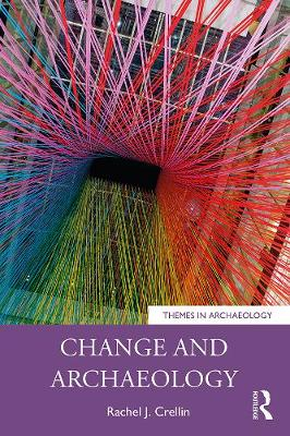 Change and Archaeology