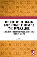 The Journey of Deacon Bodo from the Rhine to the Guadalquivir