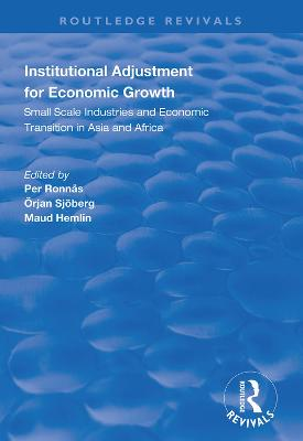 Institutional Adjustment for Economic Growth