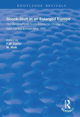 Shock-shift in an Enlarged Europe
