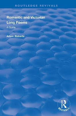 Romantic and Victorian Long Poems