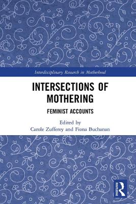 Intersections of Mothering