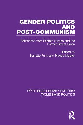 Gender Politics and Post-Communism