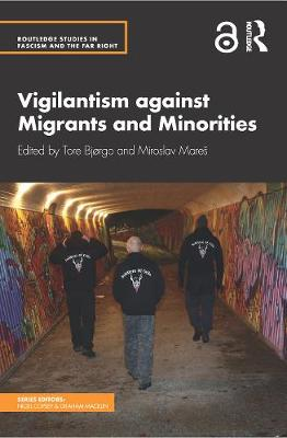 Vigilantism against Migrants and Minorities