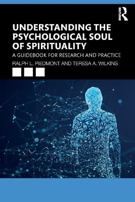 Understanding the Psychological Soul of Spirituality