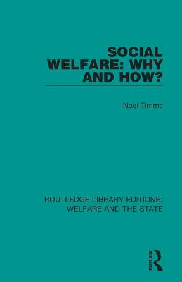 Social Welfare: Why and How?