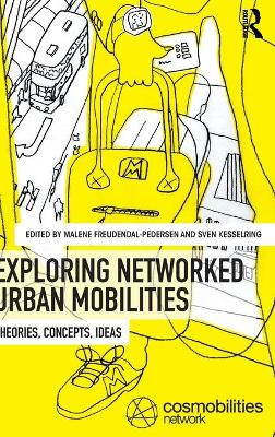Exploring Networked Urban Mobilities