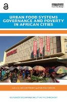 Urban Food Systems Governance and Poverty in African Cities - (Open Access)