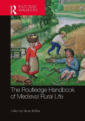 The Routledge Handbook of Medieval Rural Life