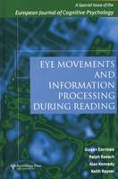 Eye Movements and Information Processing During Reading