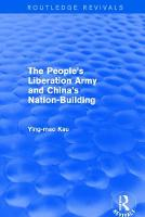 Revival: The People's Liberation Army and China's Nation-Building (1973)