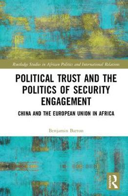 Political Trust and the Politics of Security Engagement