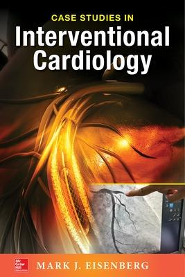 Cases Studies in Interventional Cardiology