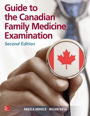 Guide to the Canadian Family Medicine Examination, Second Edition