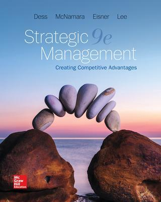 Strategic Management: Creating Competitive Advantages, 9th edition