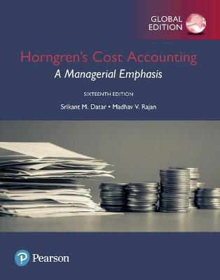 Horngren's Cost Accounting: A Managerial Emphasis, 16th revised edition