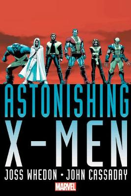 Astonishing X-men By Joss Whedon & John Cassaday Omnibus