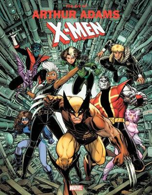 Marvel Monograph: The Art Of Arthur Adams X-men