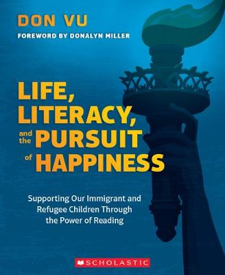 Life, Literacy, and the Pursuit of Happiness