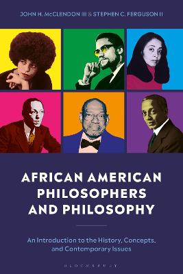 African American Philosophers and Philosophy