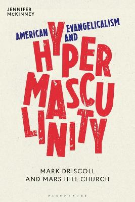 American Evangelicalism and Hypermasculinity