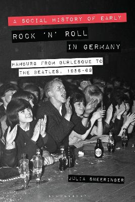 A Social History of Early Rock n' Roll in Germany