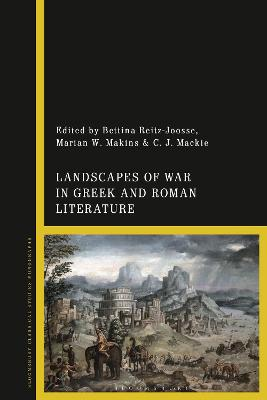 Landscapes of War in Greek and Roman Literature