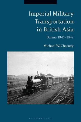 Imperial Military Transportation in British Asia