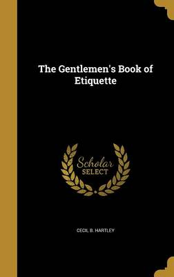 The Gentlemen's Book of Etiquette